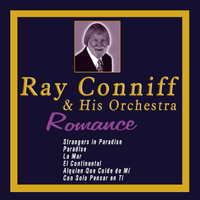 Ray Conniff & His Orchestra - Ray Conniff & His Orchestra - Romance