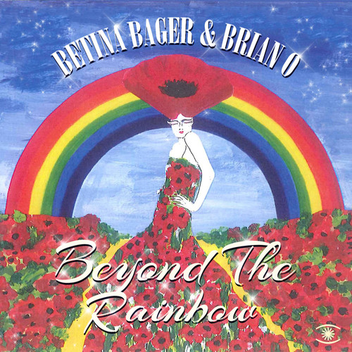 Betina Bager & Brian O MP3 Album Beyond the Rainbow - EP
