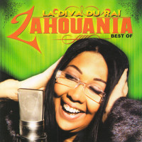 Zahouania - La diva du raï (Best of)