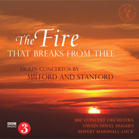Rupert Marshall-Luck, BBC Concert Orchestra, Arwel Hughes - The Fire That Breaks from Thee