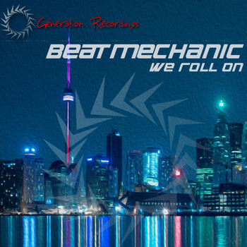 Beatmechanic - We Roll On