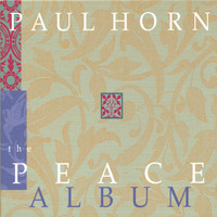 Paul Horn - The Peace Album (Containing Christmas Selections)