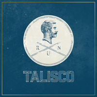 Talisco - Run (Deluxe Version)