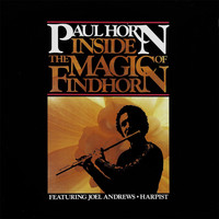 Paul Horn - Inside the Magic of Findhorn