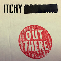 Itchy Poopzkid - Out There