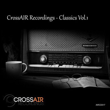 Various Artists - CrossAIR Recordings - Classics, Vol. 1