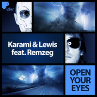 Karami & Lewis feat. Remzeg - Open Your Eyes