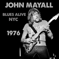 John Mayall - Blues Alive NYC 1976