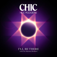 Chic feat. Nile Rodgers - I'll Be There