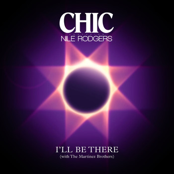 Chic - I'll Be There (feat. Nile Rodgers) (Single Version)