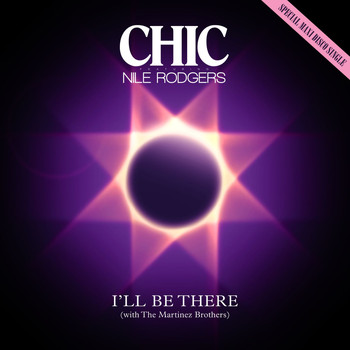 Chic - I'll Be There (feat. Nile Rodgers)