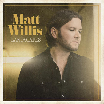 Matt Willis - Landscapes