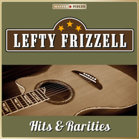 Lefty Frizzell - Masterpieces Presents Lefty Frizzell, Hits & Rarities (23 Country Songs)