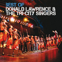 Donald Lawrence & The Tri-City Singers - Best Of (Live)