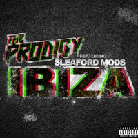 The Prodigy - Ibiza (feat. Sleaford Mods) (Explicit)