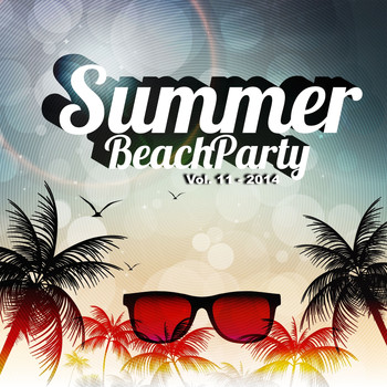 Various Artists - Summer Beach Party, Vol. 11 (Explicit)