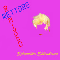 Donatella Rettore - Spendido splendente (Remixed)