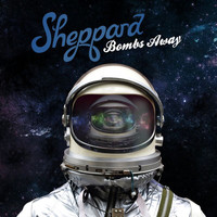 Sheppard - Bombs Away (Deluxe [Explicit])