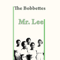 The Bobbettes - Mr. Lee