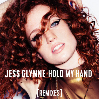 Jess Glynne - Hold My Hand (Remixes)