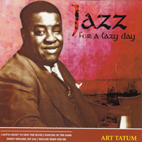 Art Tatum - Jazz for a Lazy Day