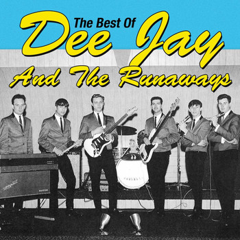 Dee Jay & The Runaways - The Best of Dee Jay & the Runaways