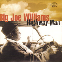Big Joe Williams - Highway Man
