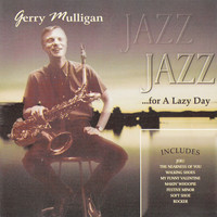 Gerry Mulligan - Jazz for a Lazy Day
