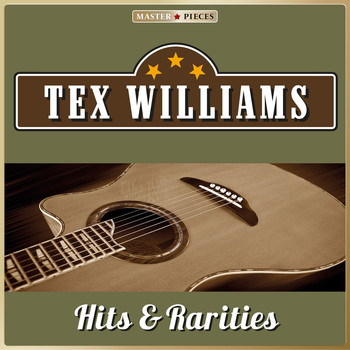 Tex Williams - Masterpieces Presents Tex Williams, Hits & Rarities (25 Country Songs)