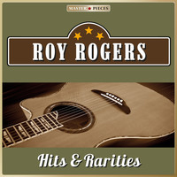 Roy Rogers - Masterpieces Presents Roy Rogers, Hits & Rarities (26 Country Songs)