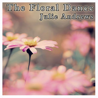 Julie Andrews - The Floral Dance