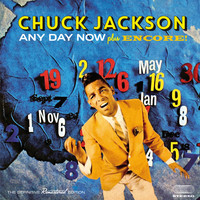 Chuck Jackson - Any Day Now + Encore! (Bonus Track Version)
