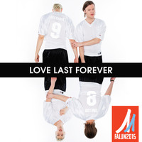 Mando Diao - Love Last Forever (The Official Song For FIS Nordic World Ski Championships 2015)