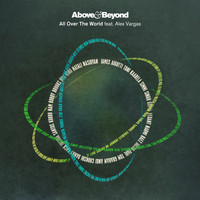 Above & Beyond - All Over The World (The Remixes)
