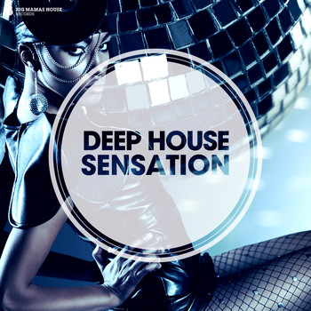 Various Artists - Deep House Sensation (Deluxe Version)