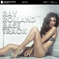 Ray Rolland - Base Track