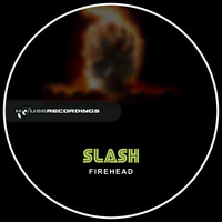 Slash - Firehead