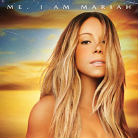 Mariah Carey - Me.  I Am Mariah... The Elusive Chanteuse (Deluxe)