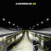 Alison Wonderland - Run (Explicit)