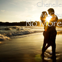 Chenelle McCoy - No More