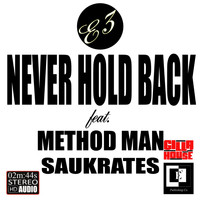 Method Man - Never Hold Back (feat. Method Man & Saukrates)