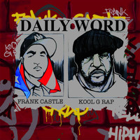 Kool G Rap - Daily Word (feat. Kool G Rap)