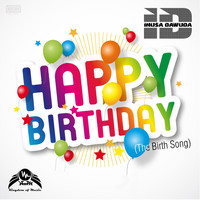 Inusa Dawuda - Happy Birthday (The Birth Song)