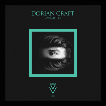 Dorian Craft - Cavalier EP