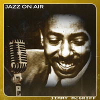 Jimmy McGriff - Jazz on Air