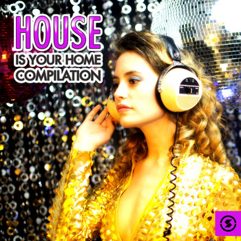 Various Artists - House Is Your Home