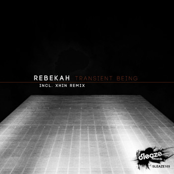 Rebekah - Transient Being EP
