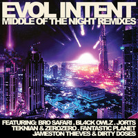 Evol Intent - Middle Of The Night Remixes