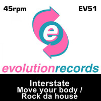 Interstate - Move Your Body / Rock Da House