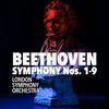 Beethoven: Symphony Nos. 1-9  London Symphony Orchestra